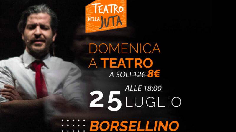 Al teatro della Juta si ricorda Paolo Borsellino