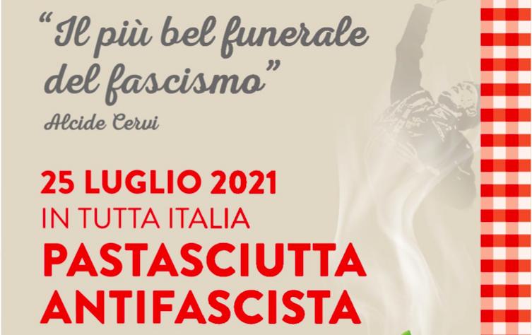 Il più bel funerale del fascismo? Una pastasciutta antifascista!